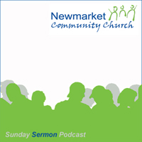 Newmarket Community Church Podcast: Sunday Morning Sermons
